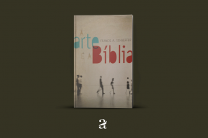 A Arte e a Bíblia | Livro